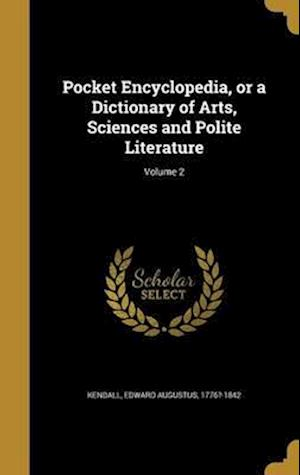 Bog, hardback Pocket Encyclopedia, or a Dictionary of Arts, Sciences and Polite Literature; Volume 2