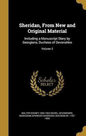 Bog, hardback Sheridan, from New and Original Material af Walter Sydney 1855-1933 Sichel