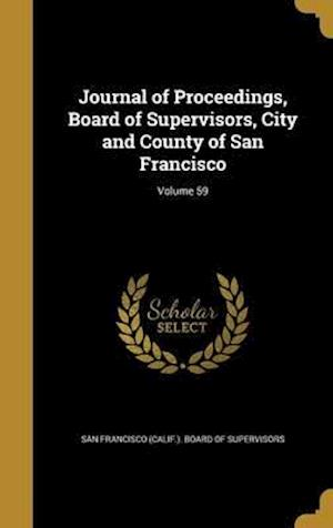 Bog, hardback Journal of Proceedings, Board of Supervisors, City and County of San Francisco; Volume 59