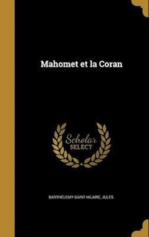 Bog, hardback Mahomet Et La Coran