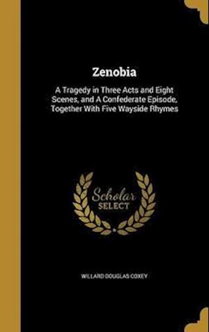 Bog, hardback Zenobia af Willard Douglas Coxey