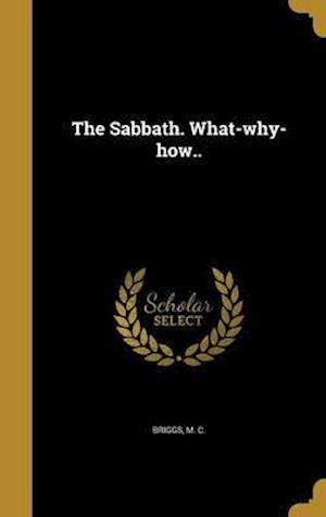 Bog, hardback The Sabbath. What-Why-How..