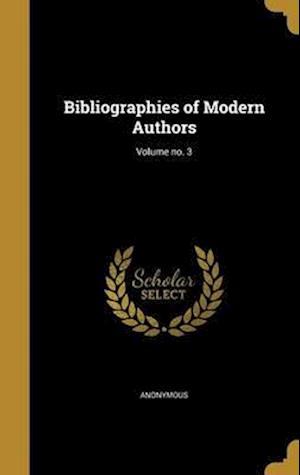 Bog, hardback Bibliographies of Modern Authors; Volume No. 3