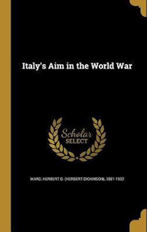 Bog, hardback Italy's Aim in the World War