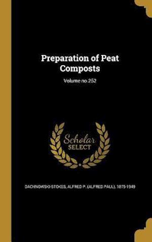 Bog, hardback Preparation of Peat Composts; Volume No.252