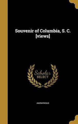 Bog, hardback Souvenir of Columbia, S. C. [Views]