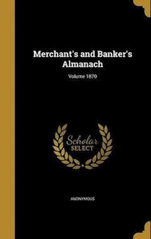 Bog, hardback Merchant's and Banker's Almanach; Volume 1870