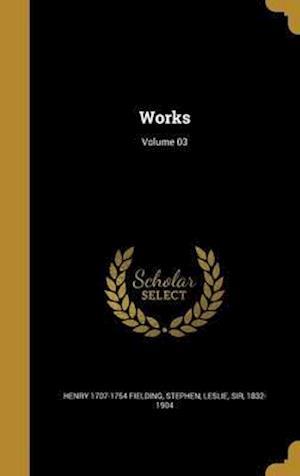 Bog, hardback Works; Volume 03 af Henry 1707-1754 Fielding
