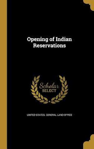 Bog, hardback Opening of Indian Reservations
