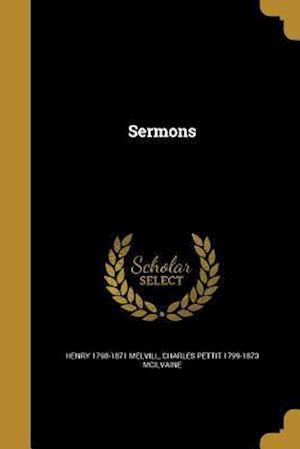 Bog, paperback Sermons af Henry 1798-1871 Melvill, Charles Pettit 1799-1873 McIlvaine