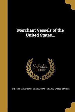 Bog, paperback Merchant Vessels of the United States...