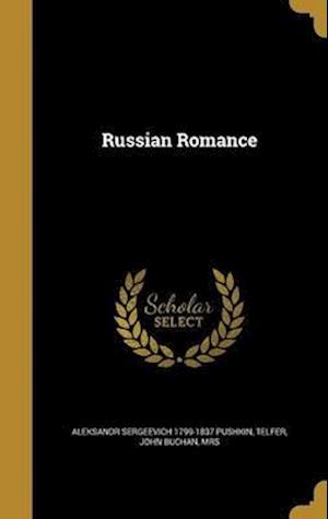 Bog, hardback Russian Romance af Aleksandr Sergeevich 1799-1837 Pushkin