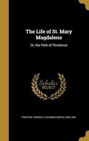 Bog, hardback The Life of St. Mary Magdalene