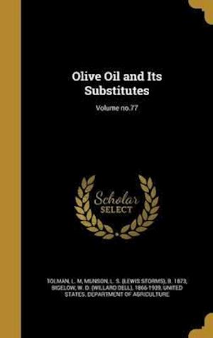 Bog, hardback Olive Oil and Its Substitutes; Volume No.77