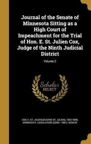 Bog, hardback Journal of the Senate of Minnesota Sitting as a High Court of Impeachment for the Trial of Hon. E. St. Julien Cox, Judge of the Ninth Judicial Distric