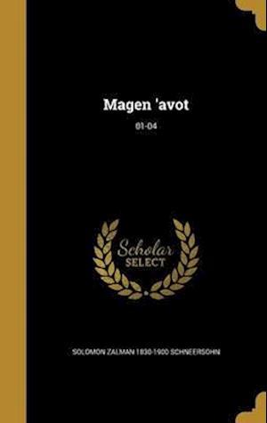 Bog, hardback Magen 'Avot; 01-04 af Solomon Zalman 1830-1900 Schneersohn