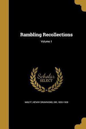 Bog, paperback Rambling Recollections; Volume 1