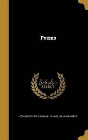 Bog, hardback Poems af Edward Octavus 1824-1911 Flagg