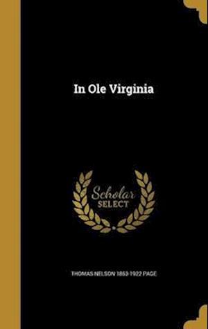 Bog, hardback In OLE Virginia af Thomas Nelson 1853-1922 Page
