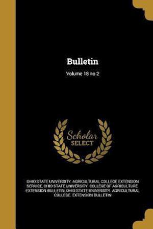 Bog, paperback Bulletin; Volume 18 No 2