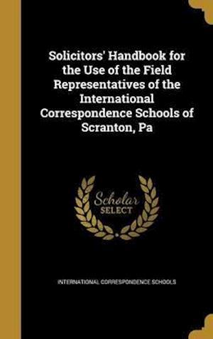 Bog, hardback Solicitors' Handbook for the Use of the Field Representatives of the International Correspondence Schools of Scranton, Pa