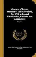 Memoirs of Barras, Member of the Directorate, Ed., with a General Introduction, Prefaces and Appendices; Volume 4 af Georges 1853-1918 Duruy