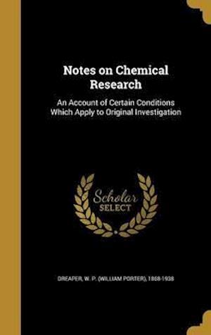 Bog, hardback Notes on Chemical Research