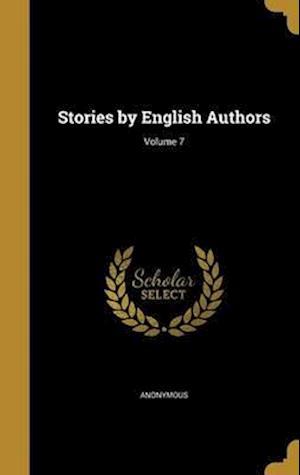 Bog, hardback Stories by English Authors; Volume 7