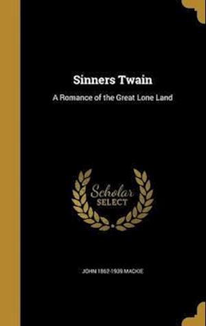 Bog, hardback Sinners Twain af John 1862-1939 MacKie