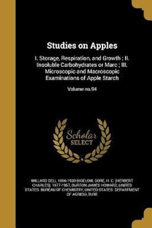 Studies on Apples af Willard Dell 1866-1939 Bigelow, Burton James Howard