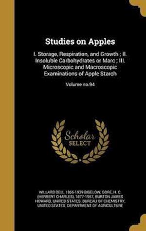 Bog, hardback Studies on Apples af Willard Dell 1866-1939 Bigelow, Burton James Howard