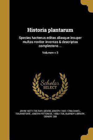 Bog, paperback Historia Plantarum af Georg Joseph 1661-1706 Camel, John 1627-1705 Ray