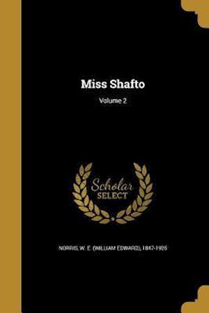Bog, paperback Miss Shafto; Volume 2