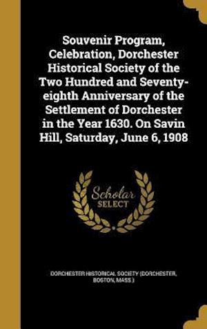 Bog, hardback Souvenir Program, Celebration, Dorchester Historical Society of the Two Hundred and Seventy-Eighth Anniversary of the Settlement of Dorchester in the