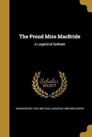 The Proud Miss MacBride af Augustus 1828-1896 Hoppin, John Godfrey 1816-1887 Saxe