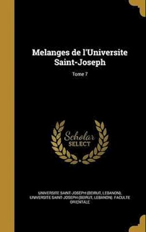 Bog, hardback Melanges de L'Universite Saint-Joseph; Tome 7