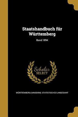 Bog, paperback Staatshandbuch Fur Wurttemberg; Band 1894