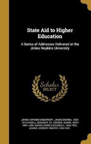 State Aid to Higher Education af James Burrill 1829-1916 Angell