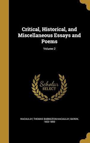Bog, hardback Critical, Historical, and Miscellaneous Essays and Poems; Volume 2