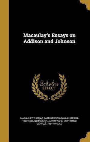 Bog, hardback Macaulay's Essays on Addison and Johnson