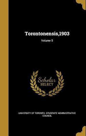 Bog, hardback Torontonensis,1903; Volume 5