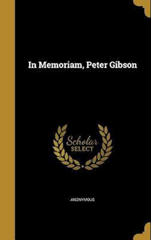 Bog, hardback In Memoriam, Peter Gibson