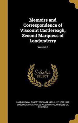 Bog, hardback Memoirs and Correspondence of Viscount Castlereagh, Second Marquess of Londonderry; Volume 3
