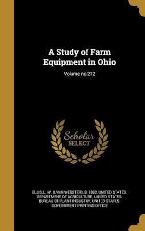 Bog, hardback A Study of Farm Equipment in Ohio; Volume No.212