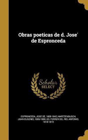 Bog, hardback Obras Poeticas de D. Jose de Espronceda