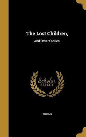 Bog, hardback The Lost Children,