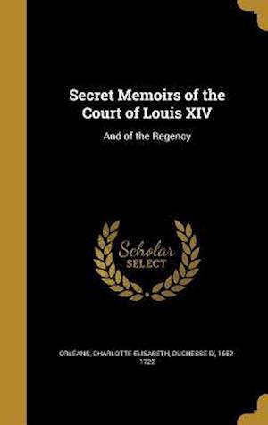 Bog, hardback Secret Memoirs of the Court of Louis XIV