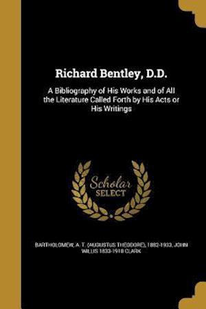 Bog, paperback Richard Bentley, D.D. af John Willis 1833-1910 Clark