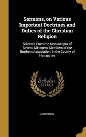 Bog, hardback Sermons, on Various Important Doctrines and Duties of the Christian Religion