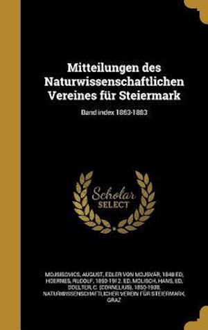 Bog, hardback Mitteilungen Des Naturwissenschaftlichen Vereines Fur Steiermark; Band Index 1863-1883